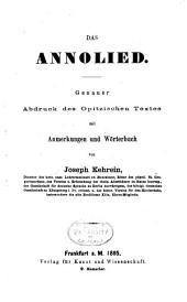 Das Annolied: Genauer Abdruck des Opitzischen Textes mit Anmerkungen und Wörterbuch von Joseph Kehrein