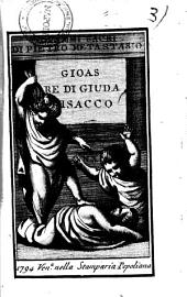 Drammi sacri di Pietro Metastasio: Gioas re di Giuda Isacco, Volume 3