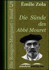 Die Sünde des Abbé Mouret: Die Rougon-Macquart -, Band 5
