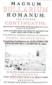Constitutiones ab Alexandro VIII., Innocentio XII. & Clementi XI. editas: Volume 12
