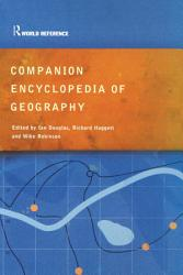 Companion Encyclopedia Of Geography Book PDF