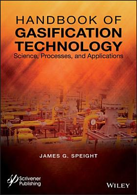 Handbook of Gasification Technology
