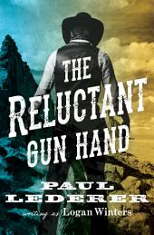 The Reluctant Gun Hand