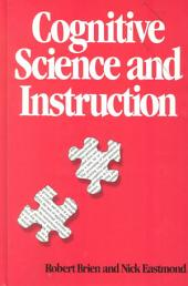 Cognitive Science and Instruction