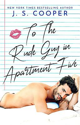 To The Rude Guy in Apartment Five