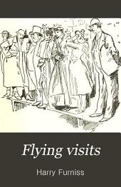 Flying Visits