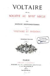Voltaire et la société au XVIIIe siècle: Volume4