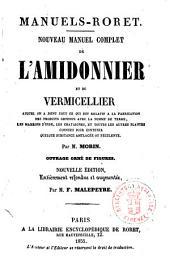 Nouveau manuel complet de l'amidonnier et du vermicellier ... par m. Morin