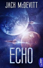 Echo: Ein Alex-Benedict-Roman