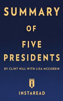 Summary of Five Presidents