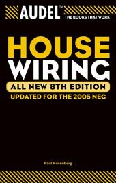 Audel House Wiring: Edition 8