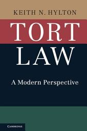 Tort Law: A Modern Perspective
