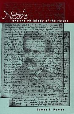 Nietzsche and the Philology of the Future PDF