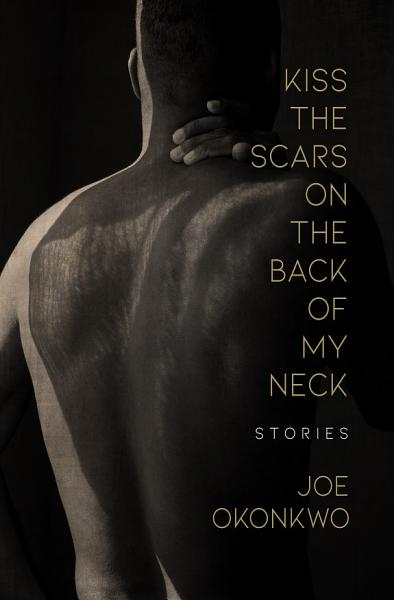 Download Kiss the Scars on the Back of My Neck Book