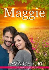 Maggie: The Hawthorne Sisters