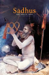 Sadhus: Holy Men of India, Edition 2
