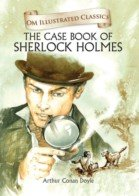 Om Illustrated Classics the Case Book of Sherlock Homes