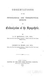 Observations on the Physiological and Therapeutical Effects of Galvanization of the Sympathetic