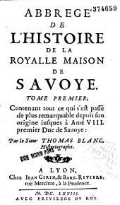 Abbrégé de l'histoire de la Roy alle [sic] maison de Savoye...