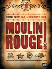 Moulin Rouge Songbook (PVG)