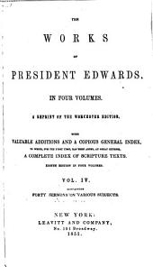 The Works of President Edwards: Volume 4