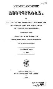 Nederlandsche rechtspraak, of Verzameling van arresten en gewijsden van den Hoogen raad der Nederlanden: Deel 73
