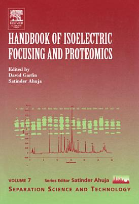 Handbook of Isoelectric Focusing and Proteomics PDF