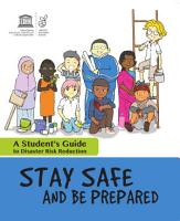 Stay safe and be prepared  a student s guide to disaster risk reduction PDF
