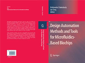 Design Automation Methods and Tools for Microfluidics Based Biochips PDF