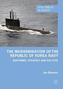The Modernisation of the Republic of Korea Navy PDF