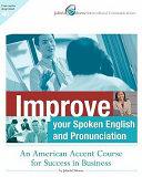 Improve Your Spoken English and Pronunciation PDF