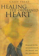 Healing The Orphaned Heart Book PDF