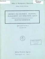 Airports and Heliports   Planning  Management and Operations  Safety PDF