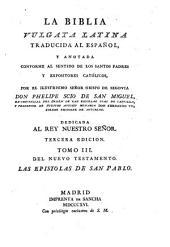 La Biblia vulgata Latina traducia en espanõl: y anotada conforme al sentido de los santos padres, y expositores cathòlicos, Volume 14