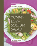 Ah! 185 Yummy Low-Sodium Salad Recipes