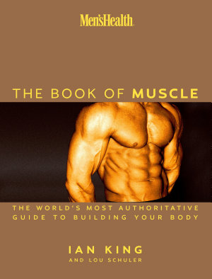 Men s Health The Book of Muscle