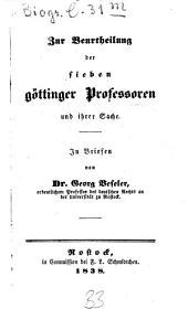 Zur Beurtheilung der sieben Göttinger Professoren und ihrer Sache: in Briefen