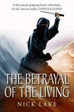 The Betrayal of the Living: Blood Ninja III