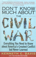 Don t Know Much About the Civil War