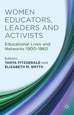 Women Educators  Leaders and Activists PDF