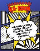Making Comics Storytelling Secrets  Draw and Write Journal PDF