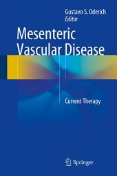Mesenteric Vascular Disease: Current Therapy