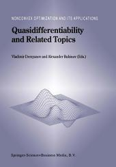 Quasidifferentiability and Related Topics
