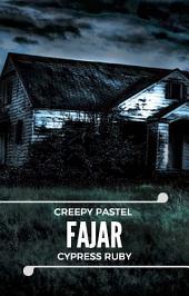 Fajar - Creepy Pastel (Snackbook)