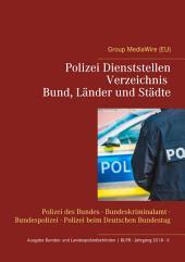 Polizei Dienststellen Verzeichnis des Bundes, Länder und Städte: Polizei des Bundes - Bundeskriminalamt - Bundespolizei - Polizei beim Deutschen Bundestag