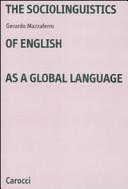 The Sociolinguistics of English as a Global Language