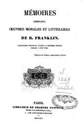Mémoires complets: oeuvres morales et littéraires