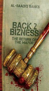 Block Party 4 (Back 2 Bizness): The Return of the Mayor