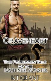 Craveheart: The Forbidden Tale of the Loch Ness Monster