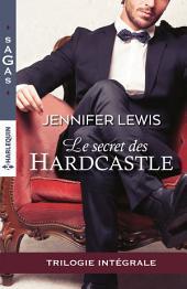 Le secret des Hardcastle: Intégrale 3 romans
